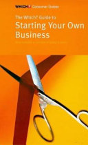 The Which  Guide to Starting Your Own Business