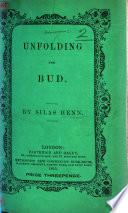 Unfolding the Bud   A sermon on Prov  xxii  6   Book PDF