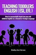 Teaching Toddlers English  ESL  EFL  Book