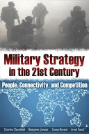 Military Strategy for the 21st Century
