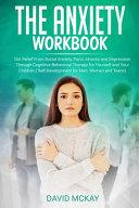 The Anxiety Workbook