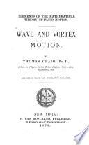 Wave and Vortex Motion