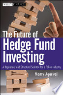 The Future of Hedge Fund Investing Book