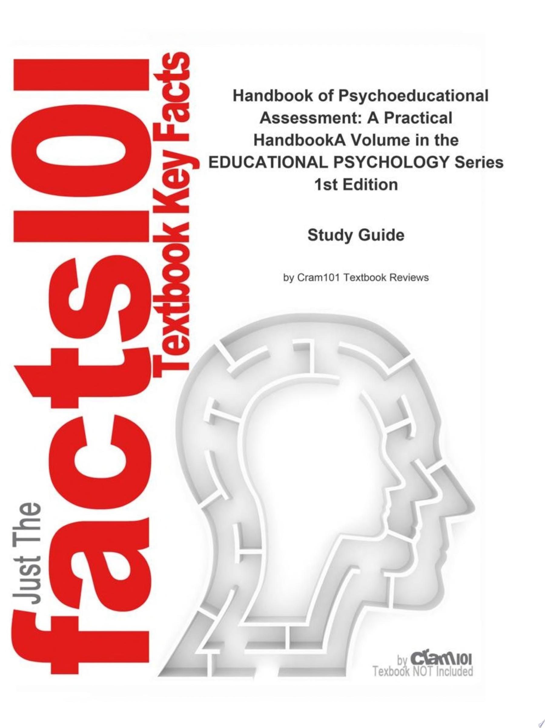 Handbook of Psychoeducational Assessment  A Practical HandbookA Volume in the EDUCATIONAL PSYCHOLOGY Series
