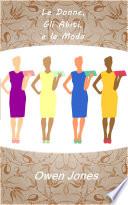 Le Donne, Gli Abiti, e La Moda.