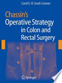 Chassin s Operative Strategy in Colon and Rectal Surgery