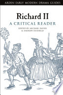 Richard II  A Critical Reader