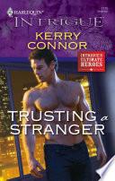 Trusting A Stranger Book PDF