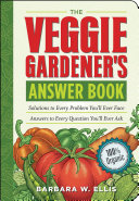 The Veggie Gardener s Answer Book