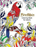 Bird Topia Coloring Book for Adults