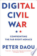 link to Digital civil war : confronting the far-right menace in the TCC library catalog