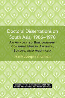Doctoral Dissertations on South Asia  1966   1970