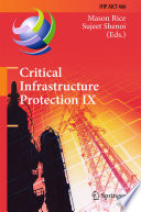 Critical Infrastructure Protection IX