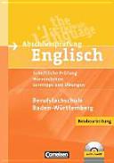 Abschlussprüfung Englisch Berufsfachschule. Musterprüfungen, Lerntipps und Übungen
