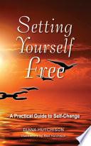 Setting Yourself Free