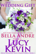 The Wedding Gift: Four Weddings and a Fiasco, Book 1