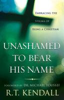 Unashamed to Bear His Name Pdf/ePub eBook