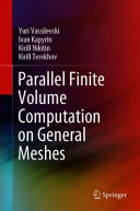 Parallel Finite Volume Computation on General Meshes Book