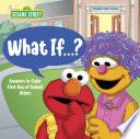 What If        Sesame Street