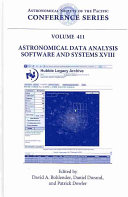 Astronomical Data Analysis Software and Systems XVIII