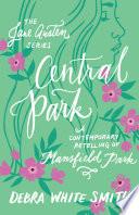 Central Park  The Jane Austen Series