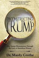 Deconstructing Trump