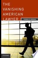 The Vanishing American Lawyer Book PDF