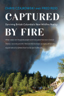 Captured by Fire Book