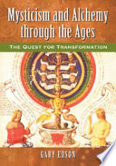 Mysticism and Alchemy through the Ages