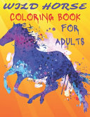 Wild Horse Coloring Book For Adults