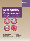 SEED QUALITY ENHANCEMENT : PRINCIPLES AND PRACTICES