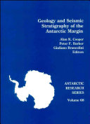 Geology and Seismic Stratigraphy of the Antarctic Margin