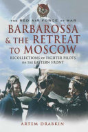 Barbarossa and the Retreat to Moscow