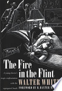 The Fire in the Flint