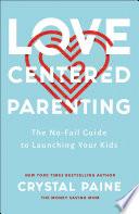 Love Centered Parenting