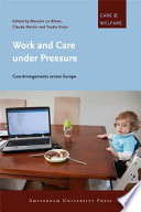 Work and care under pressure Book