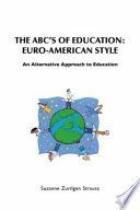 THE ABC   S OF EDUCATION  EURO AMERICAN STYLE