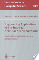 Engineering Applications of Bio Inspired Artificial Neural Networks