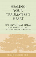 Healing Your Traumatized Heart [Pdf/ePub] eBook