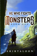 He Who Fights with Monsters Book PDF