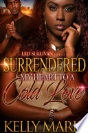 Surrendered My Heart to A Cold Love