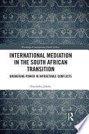 International Mediation in the South African Transition