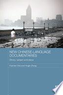 New Chinese Language Documentaries