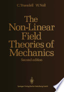 The Non Linear Field Theories of Mechanics