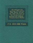 The Shot Gun and Sporting Rifle