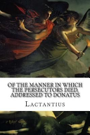 Pdf Of the Manner in Which the Persecutors Died, Addressed to Donatus