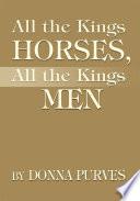 All the Kings Horses, All the Kings Men