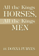 All the Kings Horses, All the Kings Men ebook