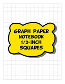 Graph Paper Notebook   1 2 Inch Squares  2 Squares Per Inch Grid Lined Pages   Yellow