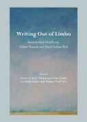 Writing out of limbo : international childhoods, global nomads and third culture kids / edited by Ge